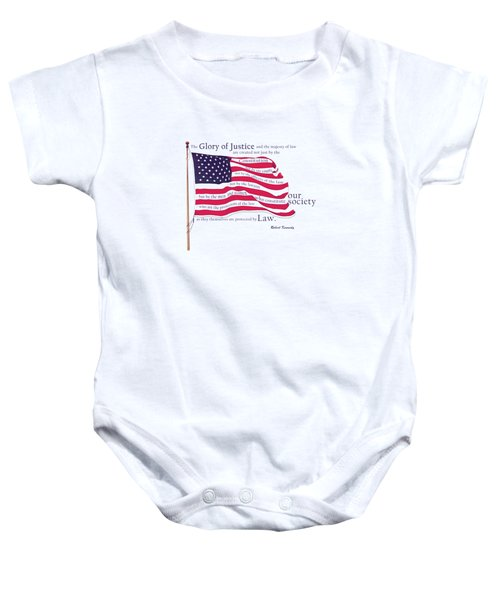 Law And Society American Flag With Robert Kennedy Quote Baby Onesie