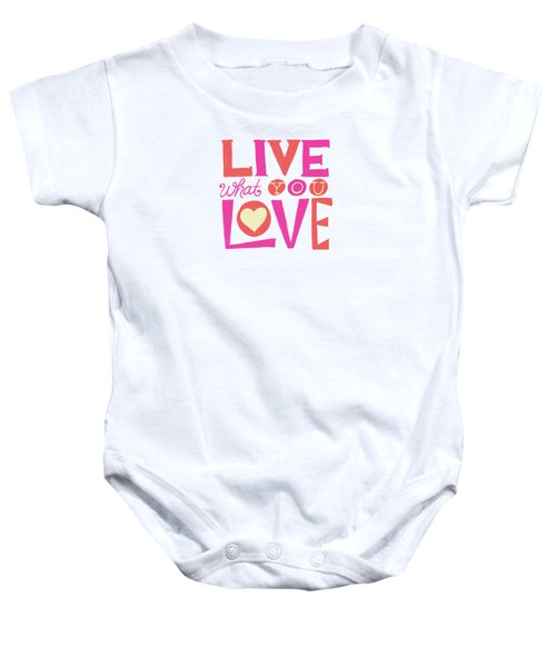Live What You Love In Colorful Baby Onesie