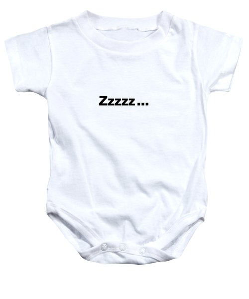 Text Zzzzz  On A Product -  Dth312 Baby Onesie