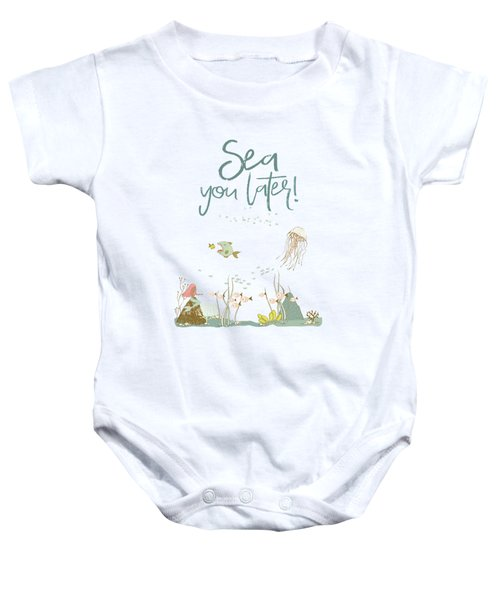 Under The Sea - Sea You Later Baby Onesie