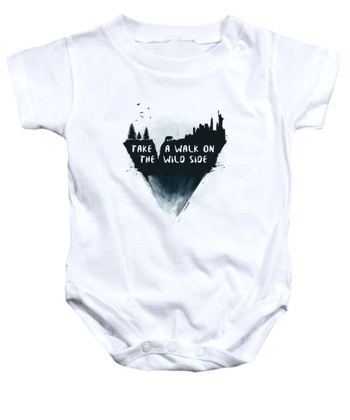 Walk On The Wild Side  Baby Onesie