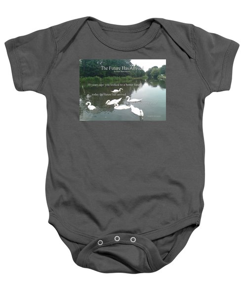 The Future Has Arrived Baby Onesie