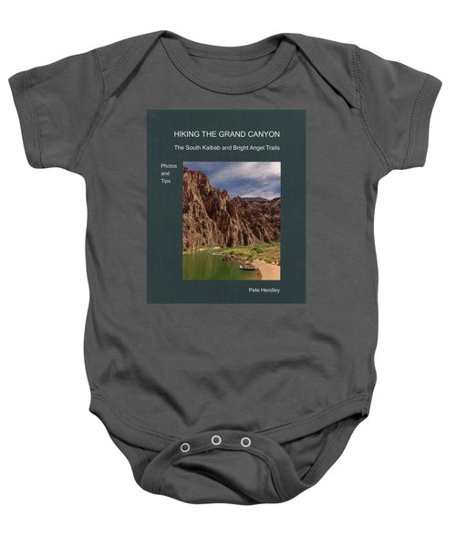 Hiking The Grand Canyon The South Kaibab And Bright Angel Trails Photos And Tips Baby Onesie
