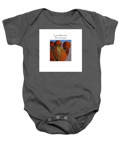 Let Others See The Inner You Title On Top Baby Onesie