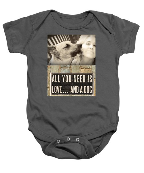 All You Need Is A Dog Baby Onesie