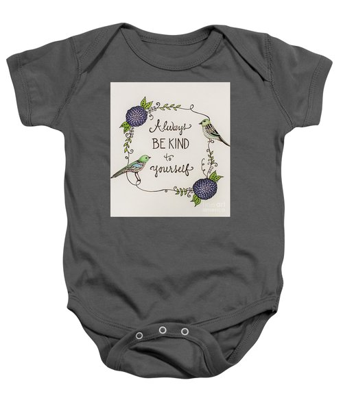 Always Be Kind To Yourself Baby Onesie