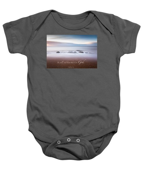 Be Still And Know That I Am God Baby Onesie