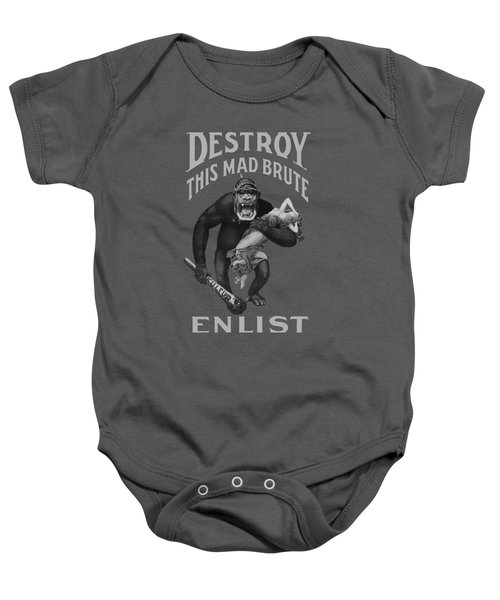 Destroy This Mad Brute - Enlist - Wwi Baby Onesie by War Is Hell Store