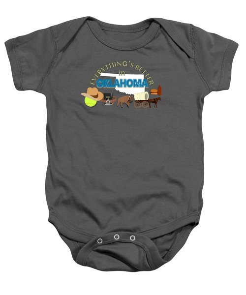 Everything's Better In Oklahoma Baby Onesie