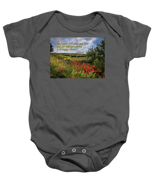 Baby Onesie featuring the photograph Irish Proverb - Be Happy With What You Have... by James Truett