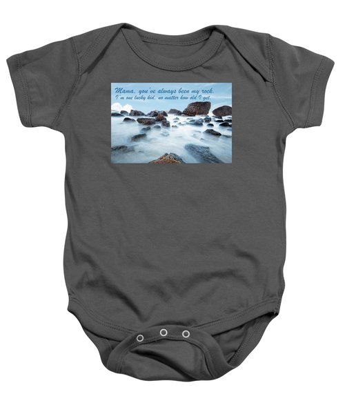 Mama, You've Always Been My Rock - Mother's Day Card Baby Onesie