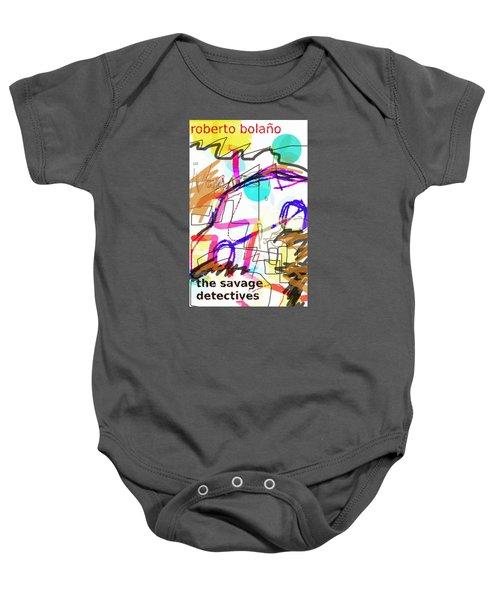 Savage Detectives Poster Bolano Baby Onesie