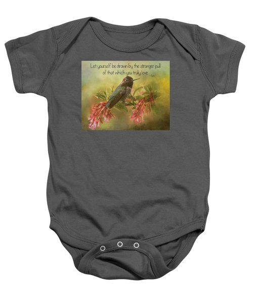 That Which You Truly Love Baby Onesie