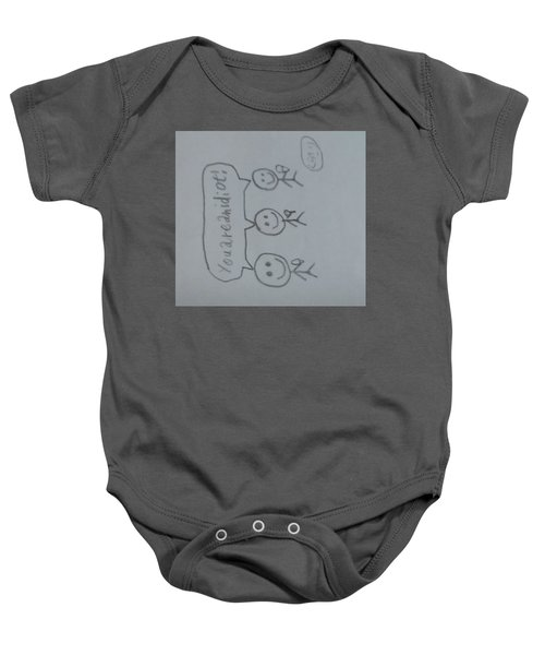 You Are An Idiot Baby Onesie