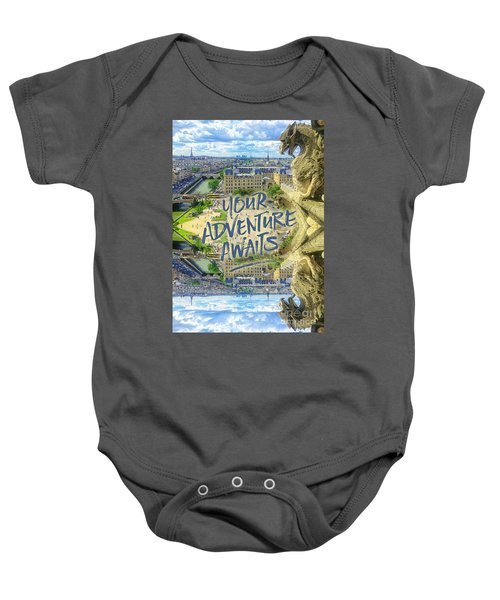 Your Adventure Awaits Notre-dame Cathedral Gargoyle Paris Baby Onesie