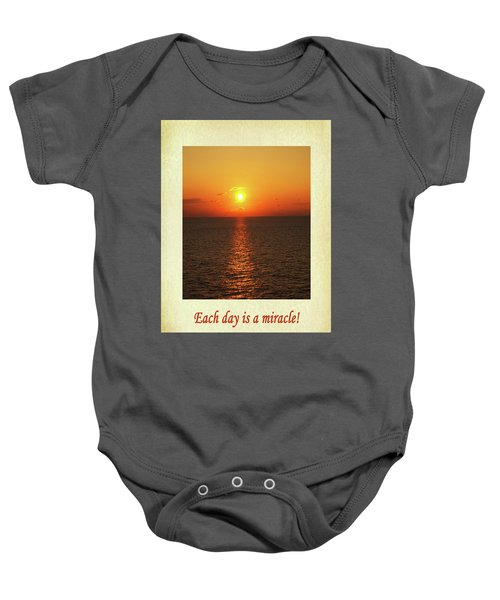 Each Day Is A Miracle Baby Onesie
