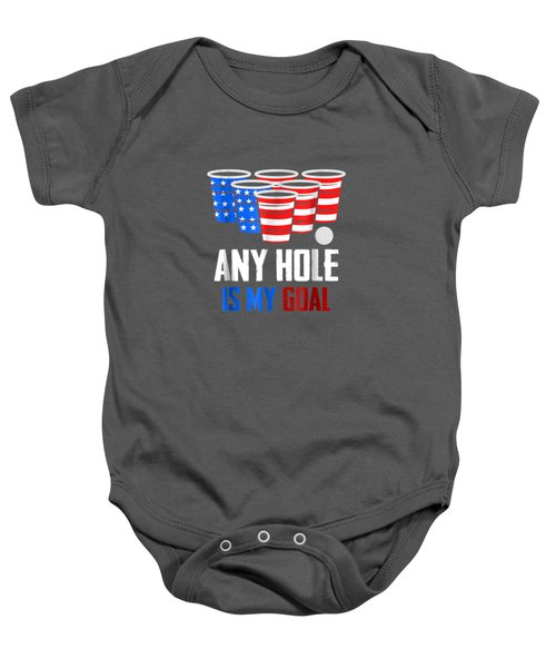 4th Of July Shirt Any Hole Is My Goal Usa Cup Beer Pong Tee Baby Onesie