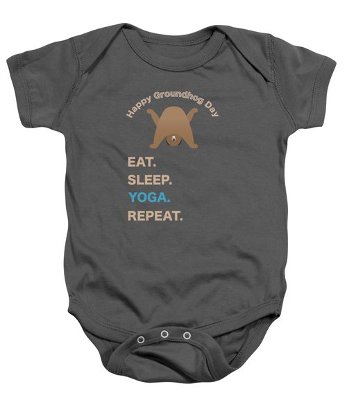 Groundhog Day Eat Sleep Yoga Repeat Baby Onesie