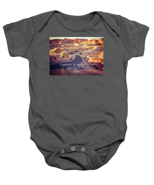 Baby Onesie featuring the photograph Nowhere Is My Favorite Place by Mary Hone