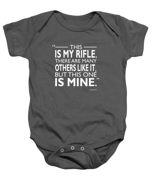 This Is My Rifle Baby Onesie