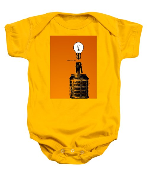 Think Out War Baby Onesie