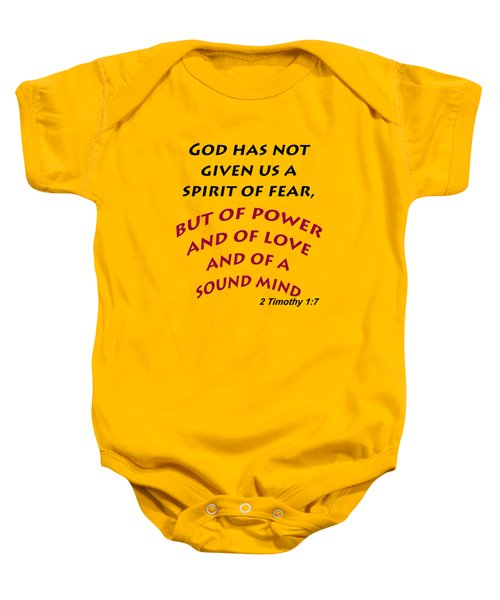 2 Timothy 1 7 God Has Not Given Us A Spirit Of Fear Baby Onesie