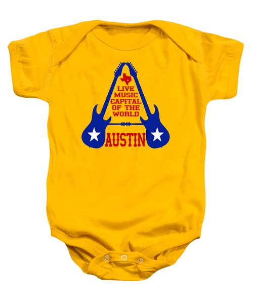 Austin Live Music Capital Of The World Baby Onesie by David G Paul