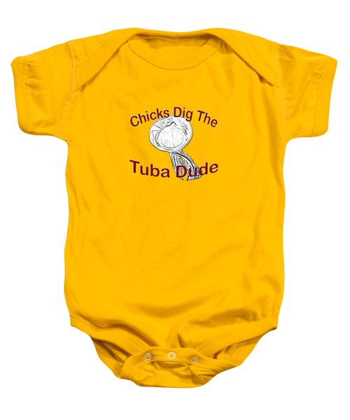 Chicks Dig The Tuba Player Baby Onesie