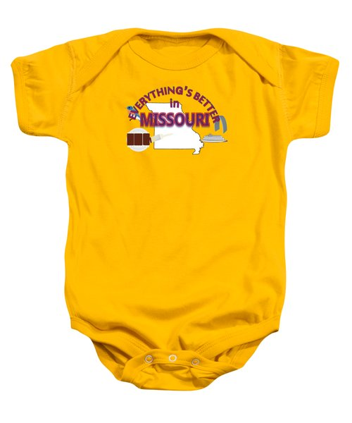 Everything's Better In Missouri Baby Onesie by Pharris Art