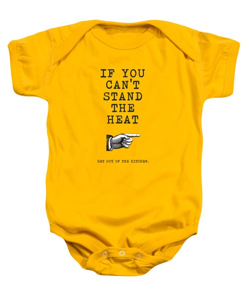 Get Out Of The Kitchen Baby Onesie