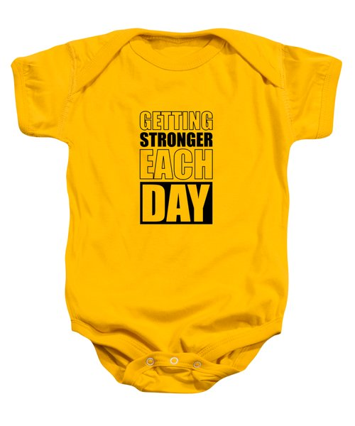 Getting Stronger Each Day Gym Motivational Quotes Poster Baby Onesie