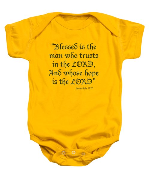 Jeremiah 17 7 Blessed Is The Man Baby Onesie