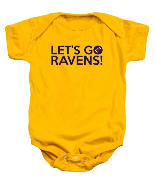 Let's Go Ravens Baby Onesie by Florian Rodarte