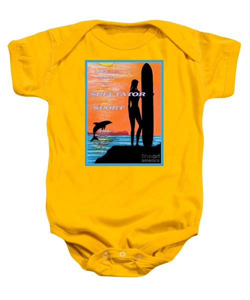 Life Is Not A Spectator Sport Baby Onesie