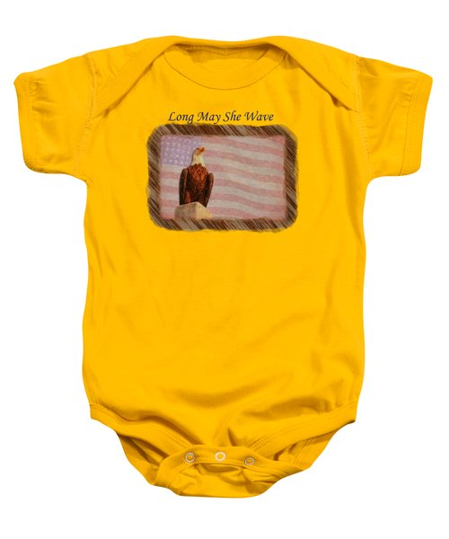 Long May She Wave Baby Onesie
