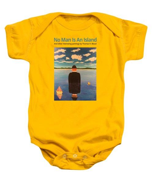 No Man Is An Island T-shirt Baby Onesie