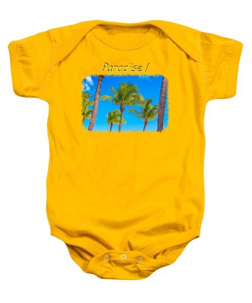 Paradise 2 Baby Onesie