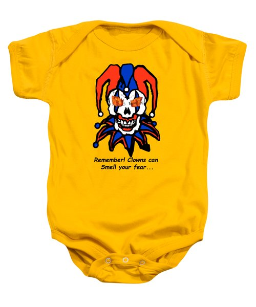 Remember Clowns Can Smell Your Fear Baby Onesie