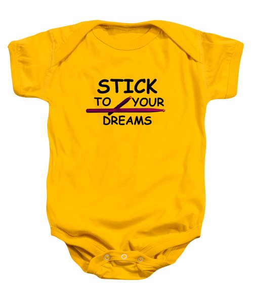 Stick To Your Dreams Baby Onesie