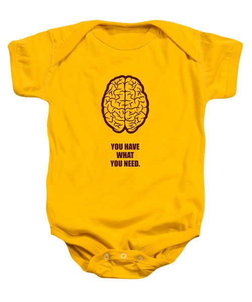 You Have What You Need Corporate Start-up Quotes Poster Baby Onesie