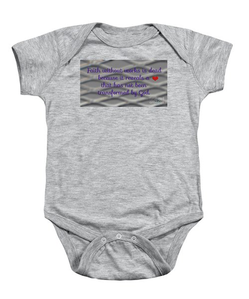 Faith Without Works Baby Onesie