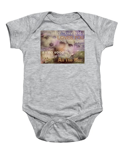 When Somebody Loves You-2 Baby Onesie