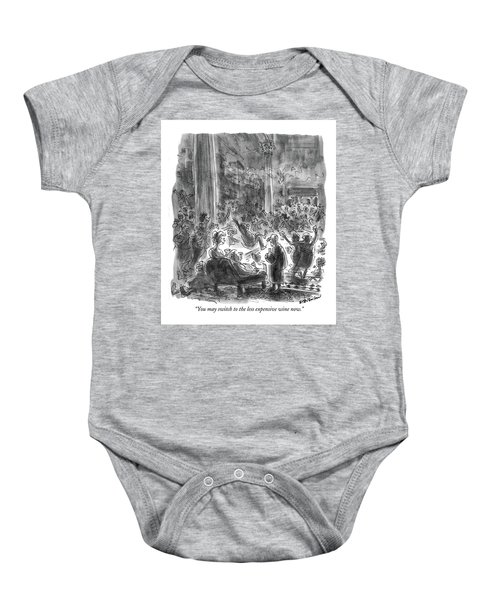 You May Switch To The Less Expensive Wine Now Baby Onesie