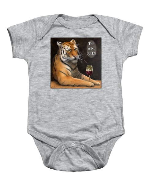 Wine Queen... Baby Onesie by Will Bullas