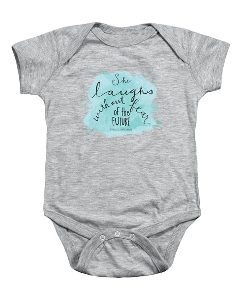 She Laughs Baby Onesie