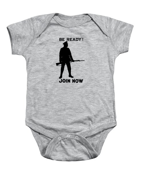 Be Ready - Join Now Baby Onesie