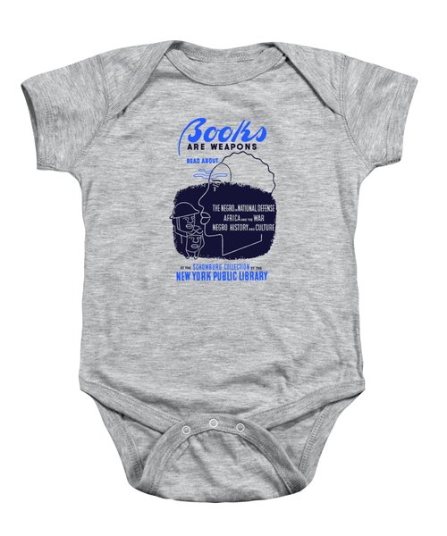 Books Are Weapons - Wpa Baby Onesie