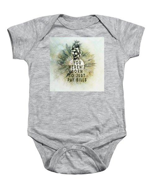 Born To Pay Bills Baby Onesie