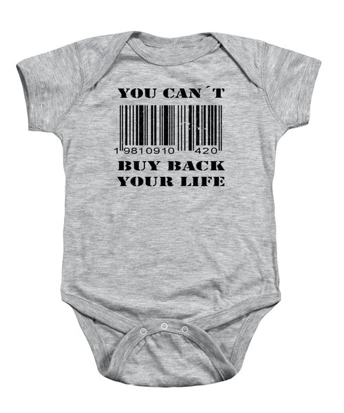 Buy Back Your Life Baby Onesie