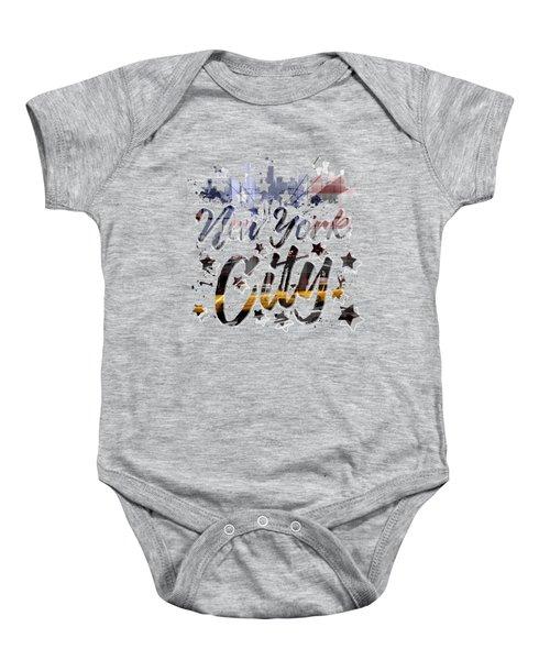 City-art Nyc Composing - Typography Baby Onesie